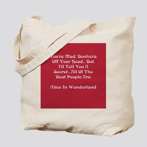 You're Mad Tote Bag