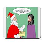 Santas Bad Advice Mousepad