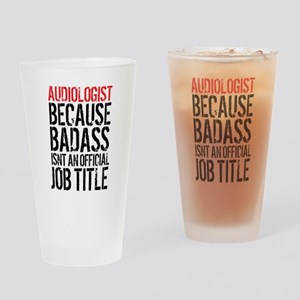 Audiologist Badass Drinking Glass