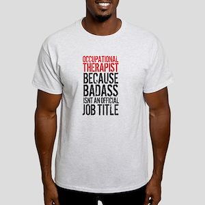 Badass Occupational Therapist T-Shirt