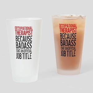 Badass Occupational Therapist Drinking Glass