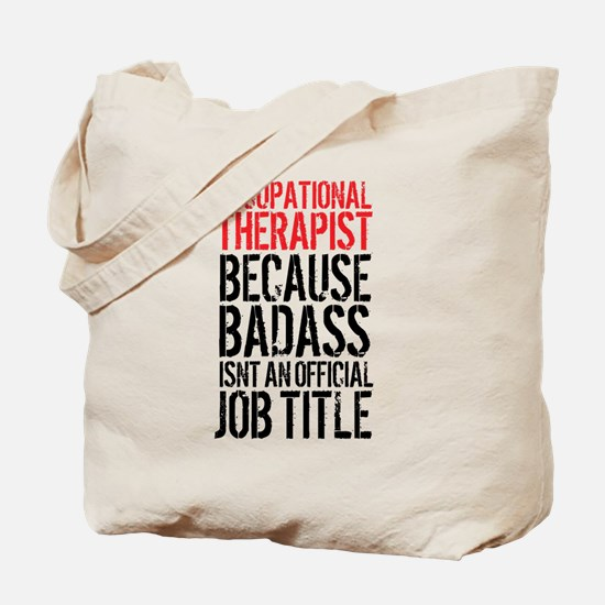 Badass Occupational Therapist Tote Bag