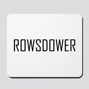 Rowsdower Mousepad