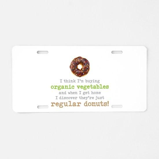 Organic Donuts - Aluminum License Plate