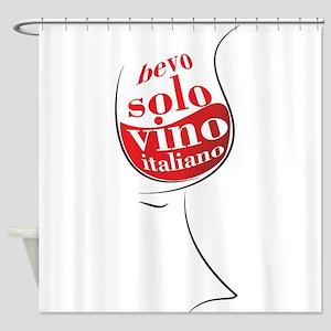 Bevo solo vino italiano Shower Curtain