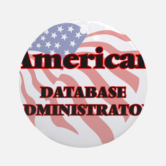 American Database Administrator Round Ornament