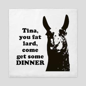 Tina you fat lard... Queen Duvet