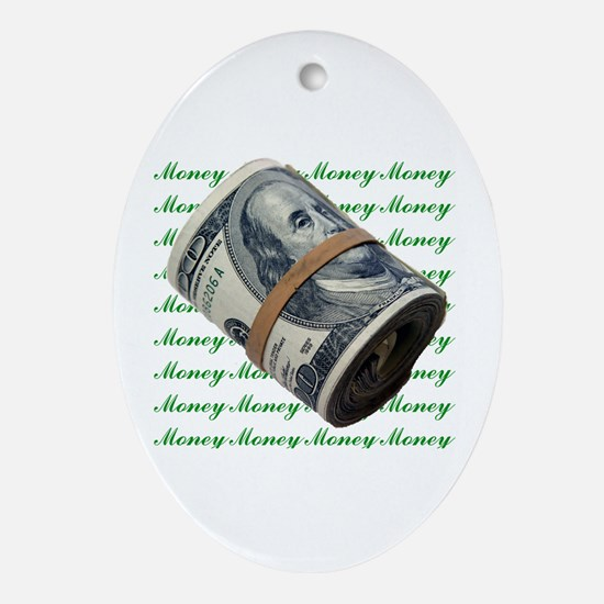 MONEY MONEY MONEY Oval Ornament