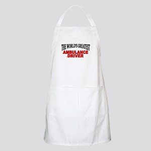 """The World's Greatest Ambulance Driver"" BBQ Apron"