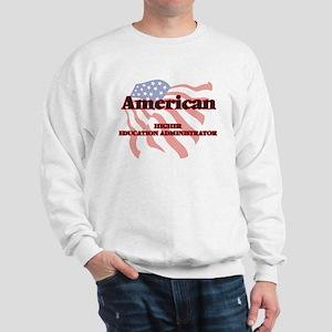 American Higher Education Administrator Sweatshirt