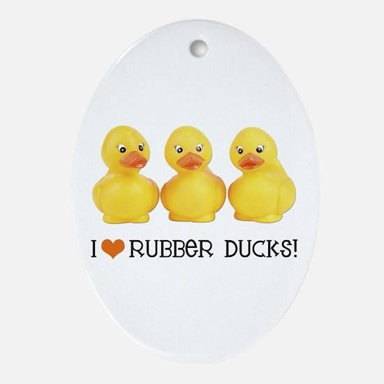 I Love Rubber Ducks Oval Ornament
