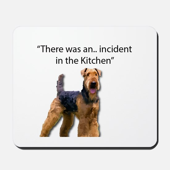 "Airedale Caused ""Incident"" in Kitchen Mousepad"