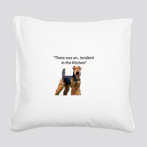 "Airedale Caused ""Incident"" in Square Canvas Pillow"