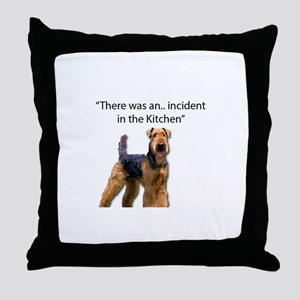 "Airedale Caused ""Incident"" in Kitchen Throw Pillow"