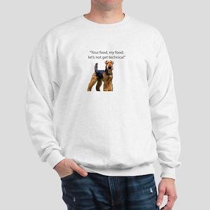 Your Food - My Food Airedale Sweatshirt
