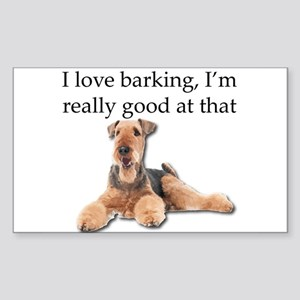 Airedale Terrier is Really good at barking Sticker