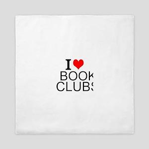 I Love Book Clubs Queen Duvet