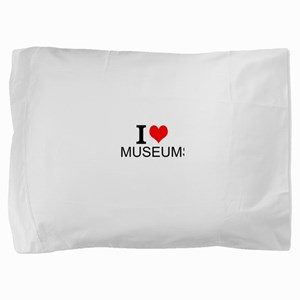 I Love Museums Pillow Sham