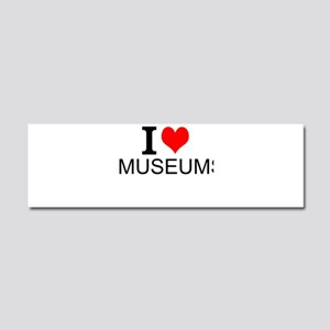 I Love Museums Car Magnet 10 x 3
