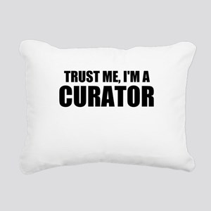 Trust Me, I'm A Curator Rectangular Canvas Pillow
