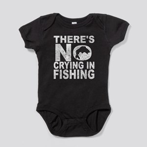 There's No Crying In Fishing Baby Bodysuit