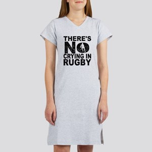 There's No Crying In Rugby Women's Nightshirt