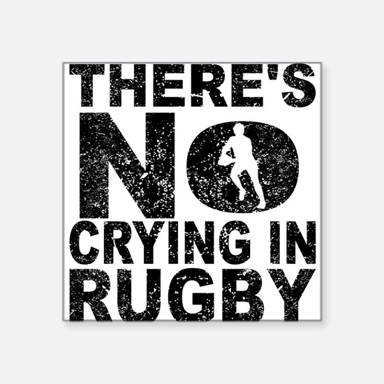 There's No Crying In Rugby Sticker
