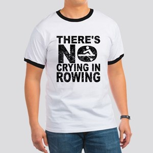 There's No Crying In Rowing T-Shirt