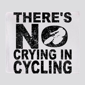 There's No Crying In Cycling Throw Blanket