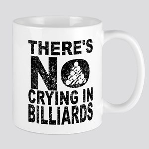 There's No Crying In Billiards Mugs