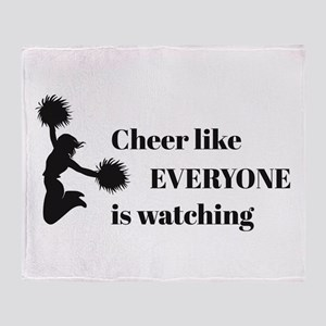 Cheer Like EVERYONE is Watching Throw Blanket