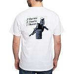 3 Barrels 2 hearts 1 passion. White T-Shirt