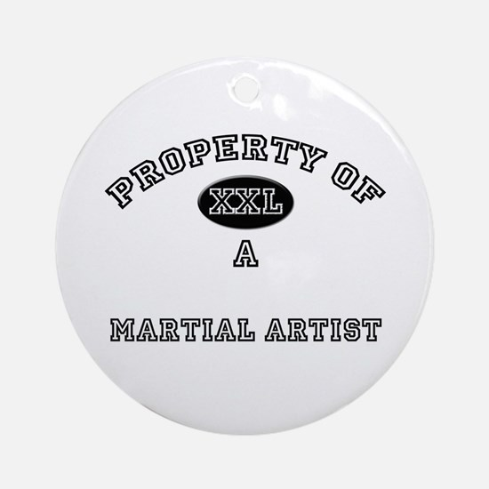 Property of a Martial Artist Ornament (Round)