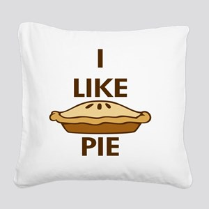 I Like Pie Square Canvas Pillow
