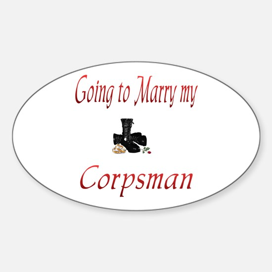 Going to marry my corpsman Oval Decal
