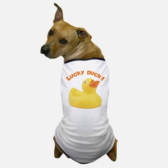 Lucky Duck! Dog T-Shirt