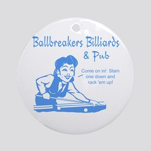 Ballbreakers Billiards Ornament (Round)