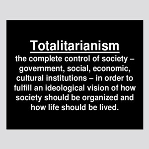 Totalitarianism Definition Posters