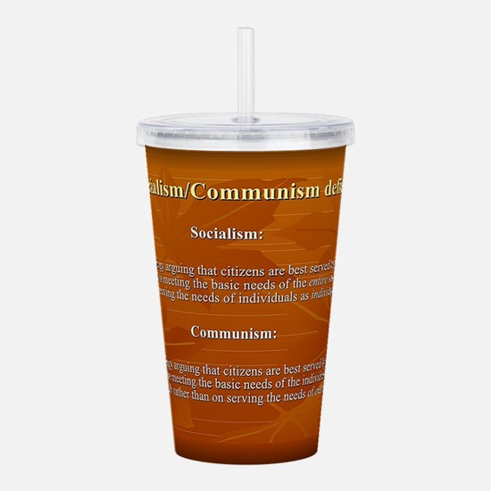Socialism, Communism Defined Acrylic Double-wall T