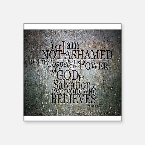 ROMANS 1:16 Not Ashamed Sticker