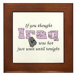 Navy Iraq was hot Framed Tile
