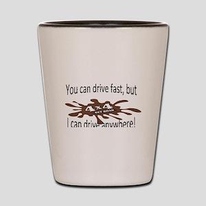 4x4 Drive anywhere! Shot Glass