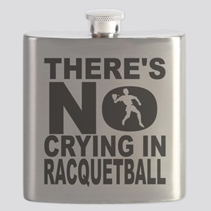 There's No Crying In Racquetball Flask