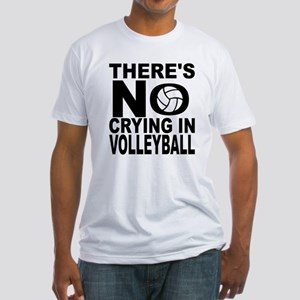 There's No Crying In Volleyball T-Shirt