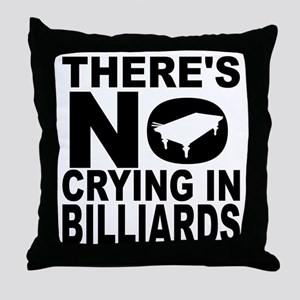 There's No Crying In Billiards Throw Pillow