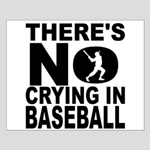 There's No Crying In Baseball Posters