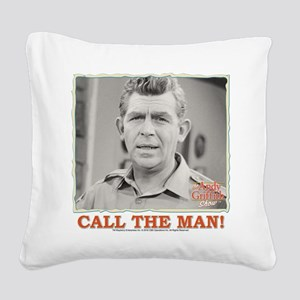 Call The Man! Square Canvas Pillow