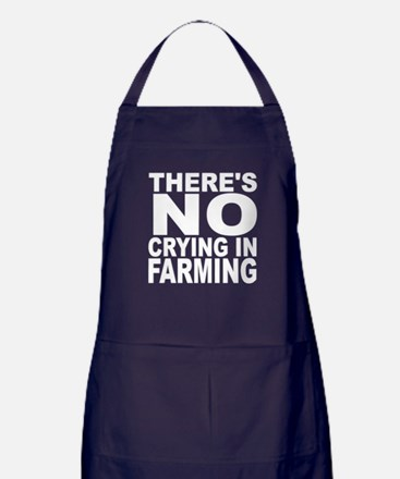 There's No Crying In Farming Apron (dark)