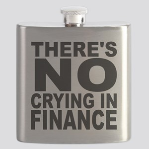 There's No Crying In Finance Flask