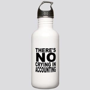 There's No Crying In Accounting Water Bottle